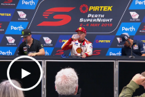 Saturday Press Conference: 2019 PIRTEK Perth SuperNight